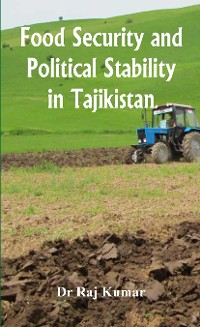 Cover Food Security and Political Stability in Tajikistan