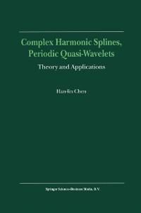 Cover Complex Harmonic Splines, Periodic Quasi-Wavelets