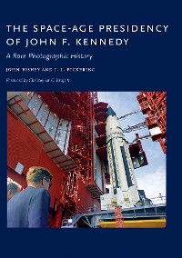 Cover The Space-Age Presidency of John F. Kennedy