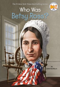 Cover Who Was Betsy Ross?