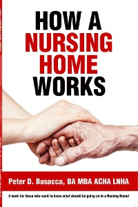 Cover How a Nursing Home Works
