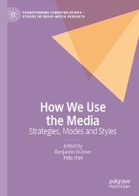 Cover How We Use the Media