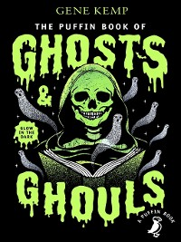 Cover The Puffin Book of Ghosts and Ghouls