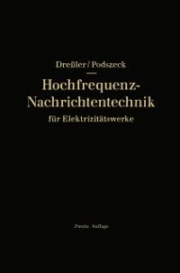 Cover Hochfrequenz-Nachrichtentechnik fur Elektrizitatswerke