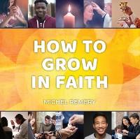 Cover How to Grow in Faith