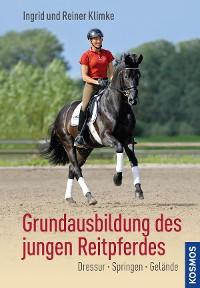 Cover Grundausbildung des jungen Reitpferdes