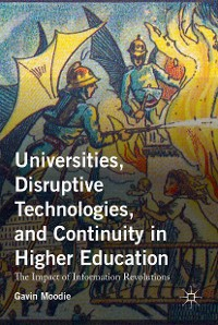 Cover Universities, Disruptive Technologies, and Continuity in Higher Education