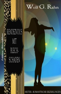 Cover Rendezvous mit Blechschaden