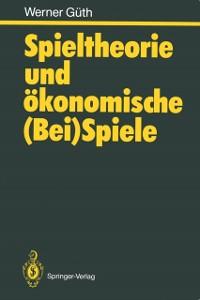 Cover Spieltheorie und okonomische (Bei)Spiele