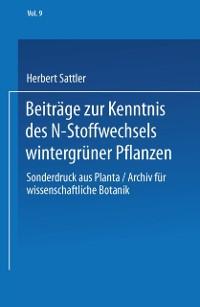 Cover Beitrage zur Kenntnis des N-Stoffwechsels wintergruner Pflanzen