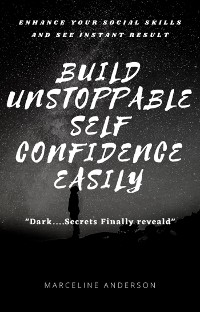 Cover Build Unstoppable Self Confidence Easily