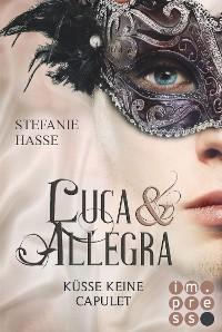 Cover Küsse keine Capulet (Luca & Allegra 2)