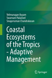 Cover Coastal Ecosystems of the Tropics - Adaptive Management