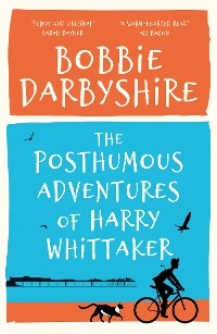 Cover The Posthumous Adventures of Harry Whitaker