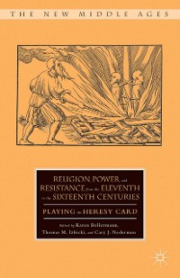 Cover Religion, Power, and Resistance from the Eleventh to the Sixteenth Centuries