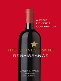 Cover The Chinese Wine Renaissance