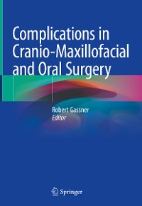 Cover Complications in Cranio-Maxillofacial and Oral Surgery