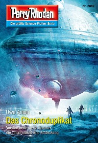 Cover Perry Rhodan 2849: Das Chronoduplikat