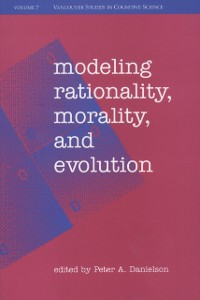 Cover Modeling Rationality, Morality, and Evolution