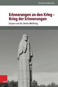 Cover Erinnerungen an den Krieg – Krieg der Erinnerungen