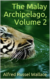 Cover The Malay Archipelago, Volume 2