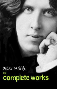 Cover Oscar Wilde: The Complete Works