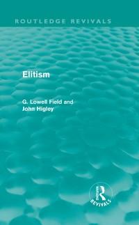 Cover Elitism (Routledge Revivals)