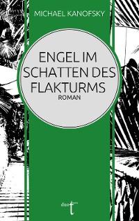 Cover Engel im Schatten des Flakturms