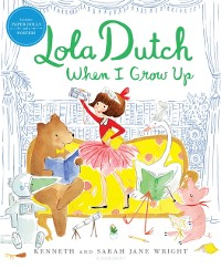 Cover Lola Dutch When I Grow Up