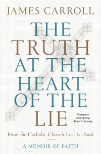 Cover Truth at the Heart of the Lie