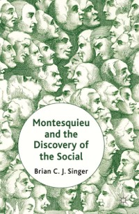 Cover Montesquieu and the Discovery of the Social
