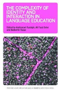 Cover The Complexity of Identity and Interaction in Language Education