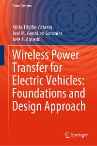 Cover Wireless Power Transfer for Electric Vehicles: Foundations and Design Approach