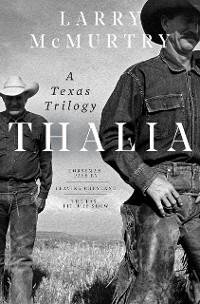 Cover Thalia: A Texas Trilogy