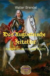 Cover Das Augusteische Zeitalter