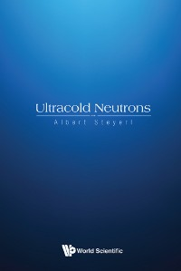 Cover Ultracold Neutrons