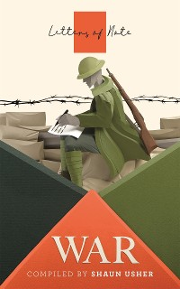 Cover Letters of Note: War