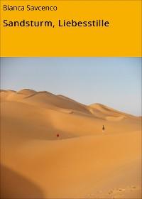 Cover Sandsturm, Liebesstille