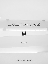 Cover Le Coeur Cambriolé