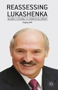 Cover Reassessing Lukashenka