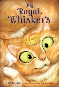 Cover His Royal Whiskers