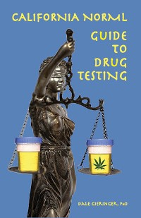 Cover California NORML Guide to Drug Testing