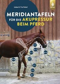 Cover Meridiantafeln für die Akupressur beim Pferd