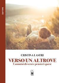 Cover Verso un altrove – Cammini di-versi e pensieri sparsi