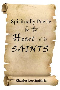 Cover Spiritually Poetic for the Heart of the Saints