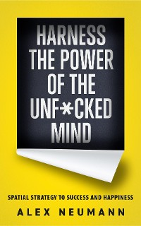 Cover Harness the Power of the Unf*cked Mind