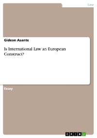 Cover Is International Law an European Construct?