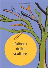 Cover L'albero dello scultore