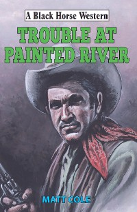 Cover Trouble at Painted River