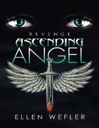Cover Ascending Angel: Revenge